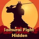 Samurai Fight Hidden